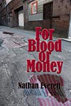 Cover of For Blood or Money